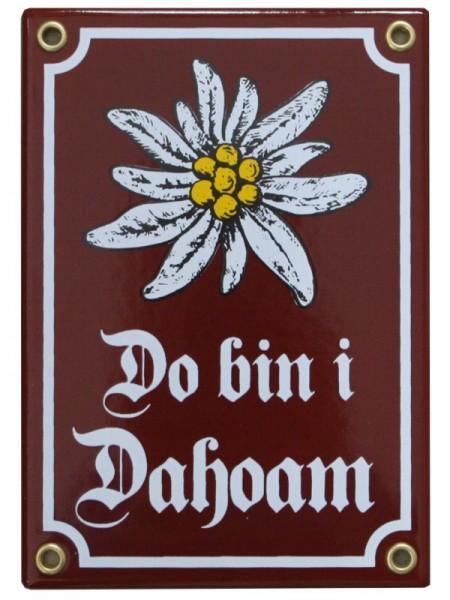 Do bin i Dahoam Emaille Schild mit Edelweiß 12 x 17 cm Emailschild rot - braun Nr. 105