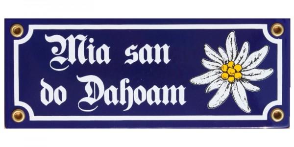 Mia san do Dahoam Emaille Schild mit Edelweiß 8 x 20 cm Emailschild blau Nr. 836
