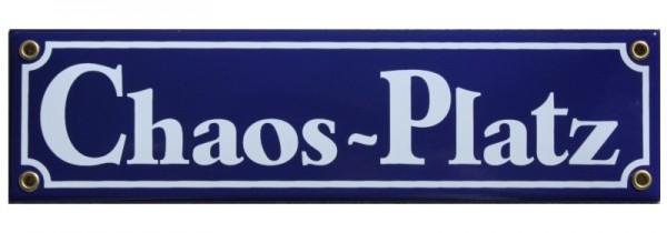 Chaos Platz Emaille Gag Schild blau Nr. 1100