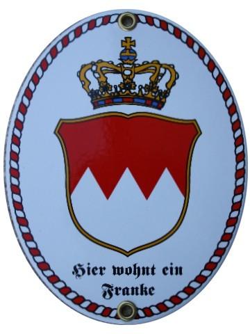 Franken, hier wohnt ein Franke Emaille Schild Nr. 1891
