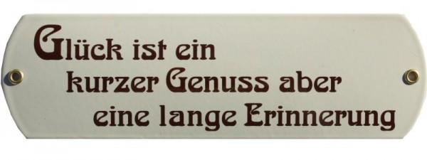 Glück ist ein kurzer Genuss aber ... Emaille Schild beige Nr. 1068