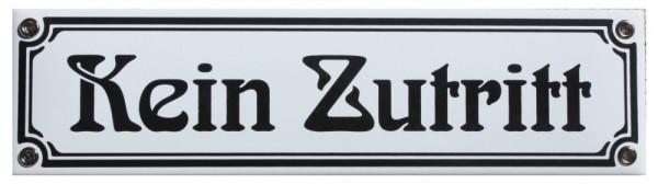 Kein Zutritt Emaille Schild 8 x 30 cm Jugendstil Emailschild weiß Nr. 1315