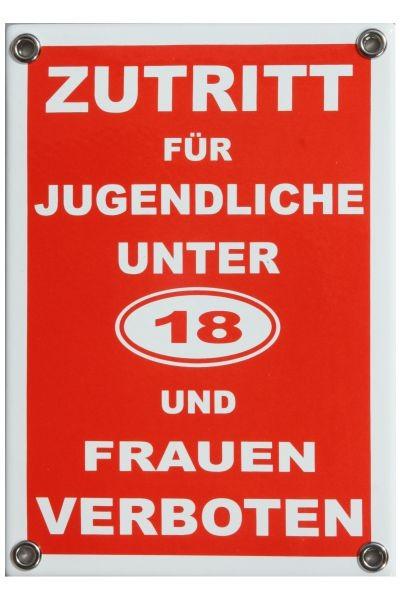 ZUTRITT für Jugendliche unter 18 und Frauen VERBOTEN Emaille Schild 12 x 17 cm Emailschild rot Nr.19