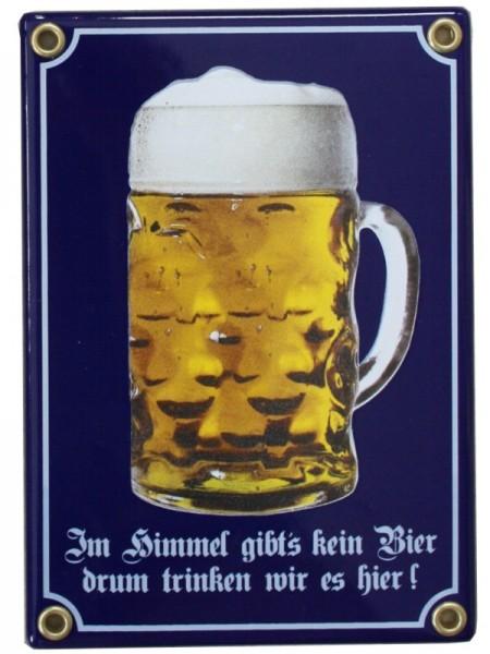 Im Himmel gibts kein Bier drum trinken wir es hier Emaille Schild mit Bierkrug 12 x 17 cm Emailschil