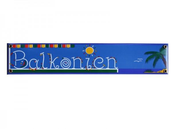 Balkonien Emaille 8 x 40 cm Schild Nr. 1727
