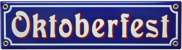 Oktoberfest Emaille 8 x 30 cm Schild Nr. 1008