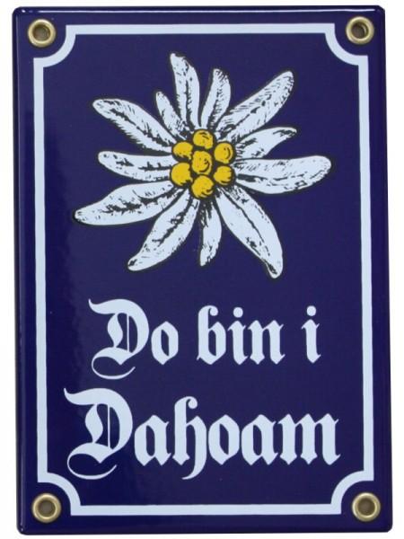 Do bin i Dahoam Emaille Schild mit Edelweiß 12 x 17 cm Emailschild blau Nr. 171