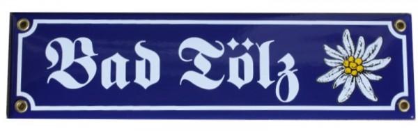Bad Tölz mit Edelweiß Emaille 8 x 30 cm Straßenschild Nr. 1210