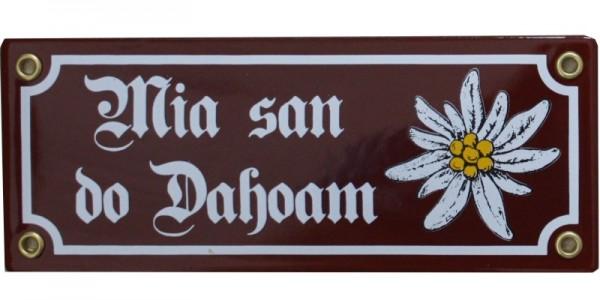 Mia san do Dahoam Emaille Schild mit Edelweiß 8 x 20 cm Emailschild rot - braun Nr. 837