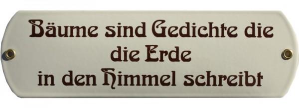 Bäume sind Gedichte die ... Emaille Schild beige Nr. 1067 C Kurzfristiges Sonderangebot ! Achtung: m