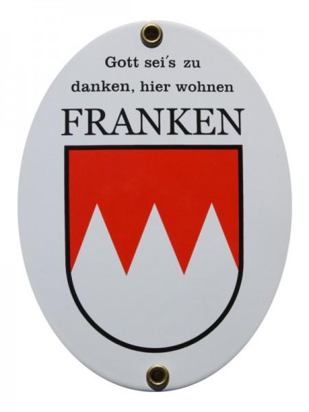 Franken Emaille Schild Gott sei's zu danken hier wohnen Franken 11,5 x 15 cm weiß Emailschild Oval N