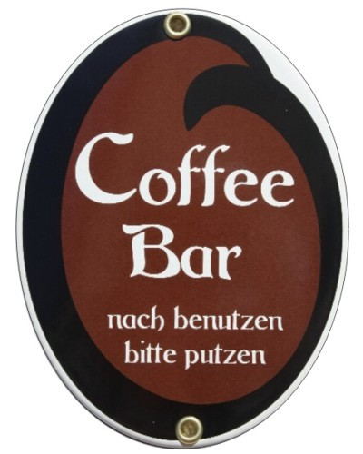 Coffee Bar nach benutzen ... Emaille Schild Oval Nr. 1642